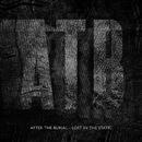 Lost In The Static/After The Burial