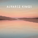 Sleepwalking, Pt. II/Alvarez Kings