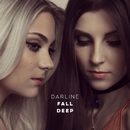 Fall Deep (Worked Up)/Darline