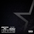 Like A Star (feat. Nicki Minaj)/Fetty Wap