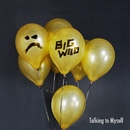 Talking to Myself (Big Wild Remix)/Gallant