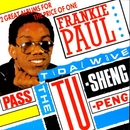 Pass The Tu-Sheng-Peng / Tidal Wave/Frankie Paul