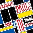 Pass The Tu-Sheng-Peng/Frankie Paul