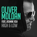 High & Low (feat. Jasmine Ash)/Oliver Moldan
