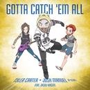 Gotta Catch 'Em All (feat. Jacky Vincent)/Tyler Carter & Josh Manuel