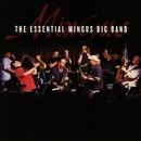 The Essential Mingus Big Band/Mingus Big Band