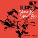 Cubana Be, Cubana Bop/Dizzy Gillespie