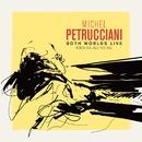 Both Worlds (Live at the North Sea Jazz Festival)/Michel Petrucciani