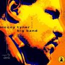 Best Of/McCoy Tyner Big Band
