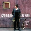 Around Gigi/Géraldine Laurent