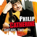 Guitars Two/Philip Catherine