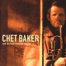 Chet Baker and the Boto Brazilian Quartet/Chet Baker and The Boto Brazilian Quartet