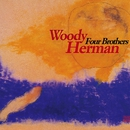 Four Brothers/Woody Herman