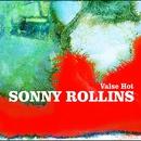 Valse Hot/Sonny Rollins