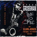 Time to Smile (feat. Elvin Jones, Tom Harrell, Willy Pickens & Cecil McBee)/Steve Grossman
