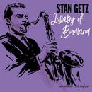 Lullaby of Birdland/Stan Getz