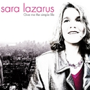 Give Me the Simple Life/Sara Lazarus
