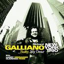Ruby My Dear (feat. Larry Grenadier & Clarence Penn)/Richard Galliano New York Trio