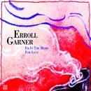 I'm in the Mood for Love/Erroll Garner