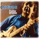 Guitar Groove/Philip Catherine