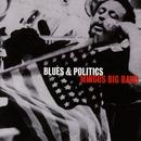 Blues & Politics/Mingus Big Band