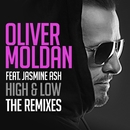 High & Low (feat. Jasmine Ash) [The Remixes]/Oliver Moldan