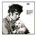 Birthday Blues/Bert Jansch