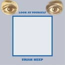 Look At Yourself (Expanded Deluxe Edition)/Uriah Heep