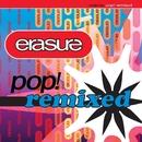 Pop! Remixed/Erasure
