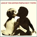 Love of the Common People/Nicky Thomas