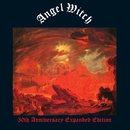 Angel Witch (30th Anniversary Edition)/Angel Witch