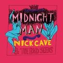 Midnight Man/Nick Cave & The Bad Seeds
