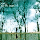 Raining Again (Radio Version)/Moby