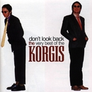 Don't Look Back: The Very Best of The Korgis/The Korgis