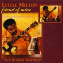 Friend Of Mine/Little Milton