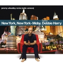 New York, New York (feat. Debbie Harry) [Jeremy Wheatley Remix]/Moby