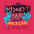 Midnight Man/Nick Cave & The Bad Seeds