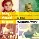 Escapar (Slipping Away) [feat. Amaral] [MHC Edit]/Moby