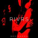 Bad Karma/RIVRS