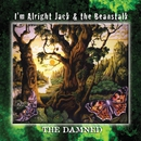 I'm Alright Jack & the Beanstalk/The Damned