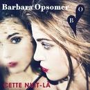 Cette nuit-là (Lyric Video)/Barbara Opsomer