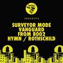 Vanguard From 8002 / Hymn / Rothschild/Surveyor Mode