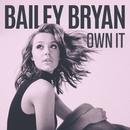 Own It/Bailey Bryan