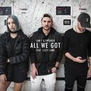 All We Got (feat. Lizzy Land)/Sam F & Yntendo