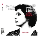 Be A Man (Polish Jazz)/Ewa Bem With Swing Session