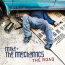 The Road/Mike + The Mechanics