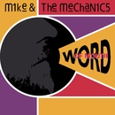 Word of Mouth/Mike + The Mechanics