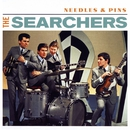 Needles & Pins/The Searchers