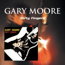 Dirty Fingers/Gary Moore