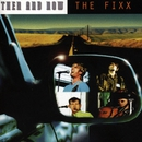 Then and Now/The Fixx